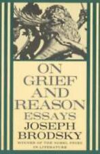 On Grief and Reason by Joseph Brodsky (1997, Paperback)