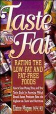 Taste vs. Fat: How to Save Money, Time, and Your Taste Buds by Knowing Which Bra