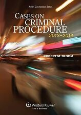 Cases on Criminal Procedure 2013-2014 by Robert M. Bloom (2013, Book, Other)