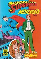 SUPERMAN BAND 6 - Das Geheimnis von Metropolis TEIL 2 - HETHKE COMIC   von 1990