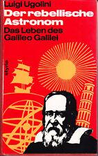 Ugolini, Luigi – Der rebellische Astronom – Das Leben des Galileo Galilei - rar