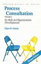Process Consultation Vol. 1 : Its Role in Organization Development by Edgar...