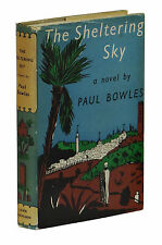 The Sheltering Sky ~ PAUL BOWLES First UK Edition 1st Printing Dust Jacket 1949
