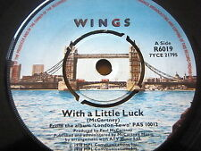"WINGS - WITH A LITTLE LUCK  7"" VINYL"