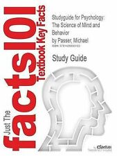 Studyguide for Psychology: The Science of Mind and Behavior by Passer, Michael,