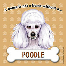 Poodle Dog Magnet Sign House Is Not A Home Wht