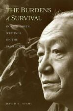 The Burdens of Survival: Ooka Shohei's Writings on the Pacific War, David C. Sta
