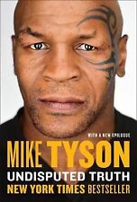 Undisputed Truth by Mike Tyson (2014, Paperback)
