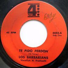 LOS BARBARIANS 45 Romeo Y Julieta / Te Pido Perdon LATIN Guaguanco cc908
