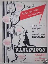 PUBLICITÉ 1959 SOUS-VÊTEMENTS SLIPS KANGOUROU POUR LUI - ADVERTISING