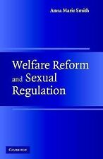 Welfare Reform and Sexual Regulation, Smith, Anna Marie, New Book
