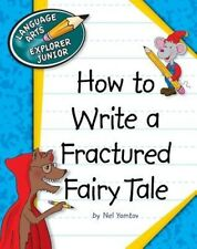 How to Write a Fractured Fairy Tale by Nel Yomtov Paperback Book (English)