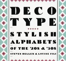 Deco Type: Stylish Alphabets from the '20s and '30s Art Deco Design