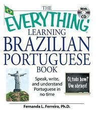 Everything®: The Everything Learning Brazilian Portuguese Book : Speak,...