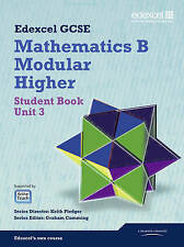 GCSE Mathematics Edexcel 2010: Spec B Higher Unit 3 Student Book by Joe...
