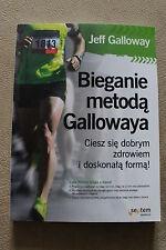 Bieganie metodą Gallowaya - Galloway Jeff - NEW POLISH BOOK