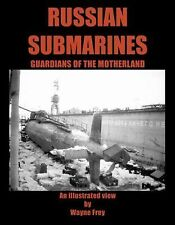 Russian Submarines : Guardians of the Motherland (2006, Paperback)