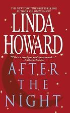 After the Night by Linda Howard (2014, Paperback)