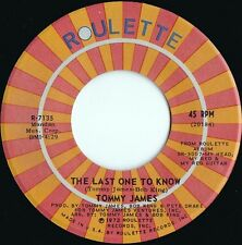 Tommy James ORIG US 45 Last one to know NM '72 Garage Pop Rock Roulette