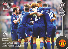 TOPPS NOW! 74 Premier League 2016/2017 MANCHESTER UNITED 600TH WIN