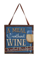 """KURT S. ADLER """"A MEAL WITHOUT WINE IS CALLED BREAKFAST!"""" PLAQUE XMAS ORNAMENT"""