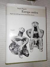 EUROPA ANTICA Dagli inizi dell agricoltura all antichita classica Stuart Piggott