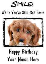 Cockapoo Dog Happy Birthday Card Smile Teeth 25 A5 Personalised Greetings