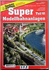 Eisenbahn Journal Super Modellbahnanlagen Teil 6 - . - (339)