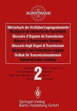 Wörterbuch der Kraftübertragungselemente / Diccionario Elementos de...