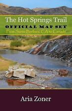 The Hot Springs Trail : Official Map Set by Aria Zoner (2015, Paperback)