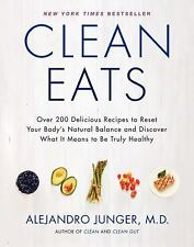 Clean Eats: Over 200 Delicious Recipes to Reset Your Body's Natural Balance and