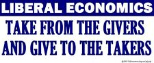 GOP Conservative Anti Liberal Economics Bumper Sticker Funny