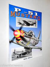 MUSTANG P - 51 delta editrice 1997