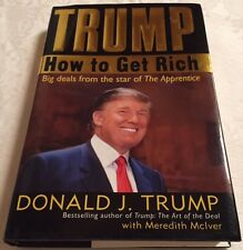 DONALD TRUMP First Edition 2004 How Get Rich GOP Republican Presidential primary