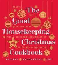 The Good Housekeeping Christmas Cookbook: Recipes * Decorating * Joy Good House
