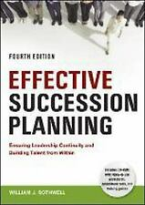 Effective Succession Planning : Ensuring Leadership Continuity and Building...