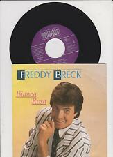 "7 "" FREDDY BRECK Bianca Rosa 45/GER/PIC"