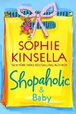 SHOPAHOLIC & BABY Sophie Kinsella FIRST EDITION DIAL PRESS, 2007 HC, FREE SHIP!