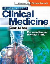 Kumar and Clark's Clinical Medicine W/online access 8th Int'l Edition