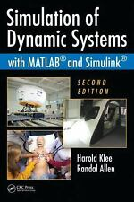 Simulation of Dynamic Systems with MATLAB and Simulink by Randal Allen and...