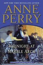 Charlotte and Thomas Pitt Ser.: Midnight at Marble Arch 28 by Anne Perry...