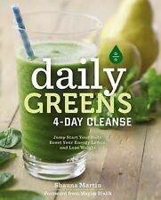 Daily Greens 4-Day Cleanse : Jump Start Your Body, Reset Your Energy Levels,...