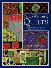 Prize-Winning Quilts : The Best of 2002 and 2003 Shows from the International...