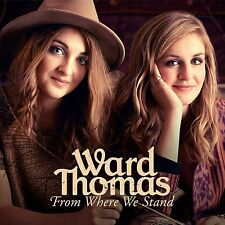 WARD THOMAS FROM WHERE WE STAND CD DELUXE EDITION - NEW RELEASE 2015