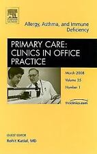 Allergy, Asthma, and Immune Deficiency , An Issue of Primary Care Clin-ExLibrary