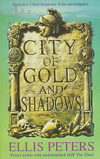City of Gold and Shadows (Inspector Felse Mystery), Ellis Peters