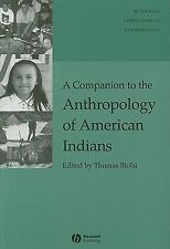 Wiley Blackwell Companions to Anthropology: Companion to the Anthropology of...