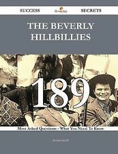 The Beverly Hillbillies 189 Success Secrets - 189 Most Asked Questions on the...