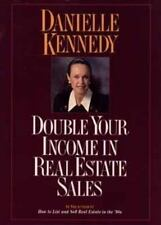 Double Your Income in Real Estate Sales by Danielle Kennedy (1993, Hardcover)