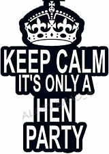 ✿✿KEEP CALM IT'S ONLY A HEN PARTY!!  IRON ON TRANSFER CREATE T SHIRTS CHEAPLY ✿✿